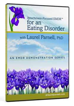 Attachment-Focused EMDR for an Eating Disorder Image