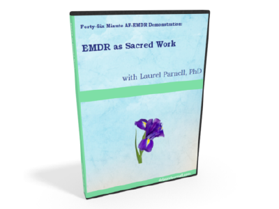 EMDR as Sacred Work: Video Plus PDF Image